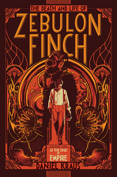 Cover of The Death and Life of Zebulon Finch, Volume I: At the Edge of Empire