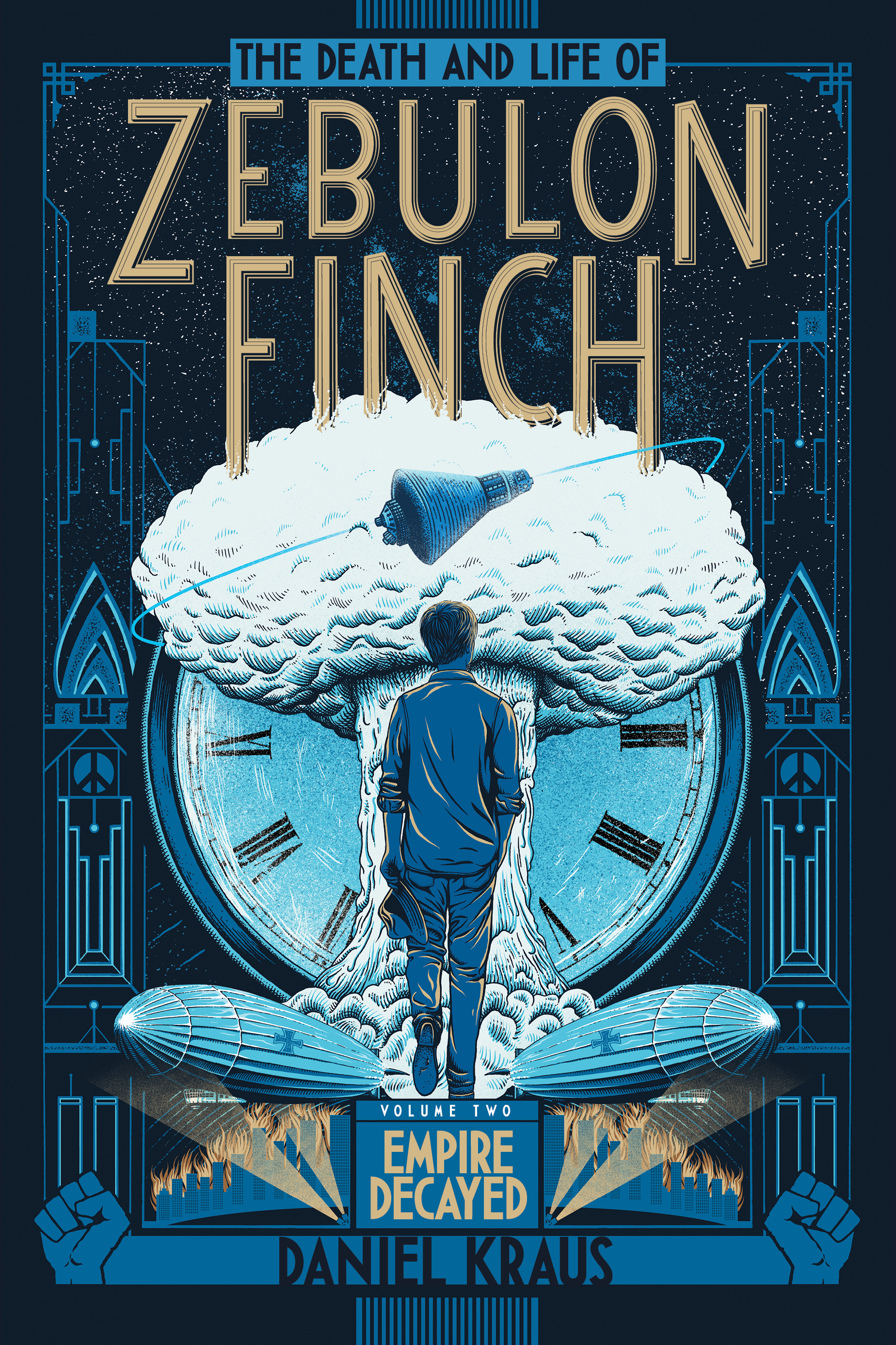 Cover of The Death and Life of Zebulon Finch, Volume 2: Empire Decayed